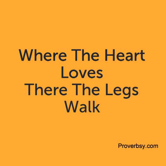 Love proverbsy page 6 heart legs love walk category african proverbs altavistaventures Images