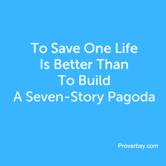 To Save One Life Is Better Than