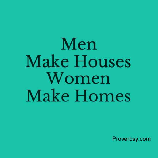 men make houses women make homes Why single women are buying homes at twice the rate of single men  financial sacrifices women are willing to make to own a home, lautz said, such as taking a second job or working their.