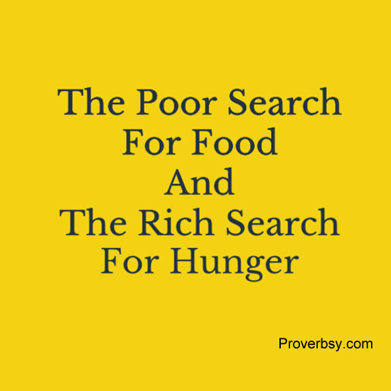 The Poor Search For Food - ProverbsyProverbsy